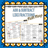 Add and Subtract Fractions with Like Denominators Math Maze