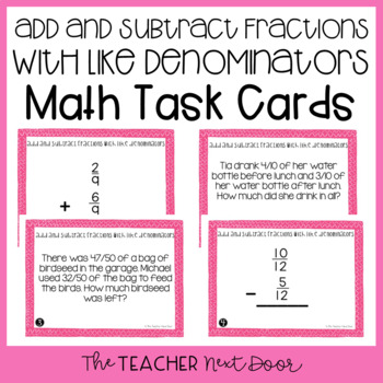 4th Grade Add and Subtract Fractions with Like Denominators Task Cards