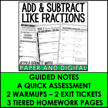 Add and Subtract Like Fractions Lesson Bundle
