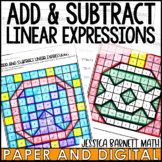Add and Subtract Linear Expressions Coloring Activity