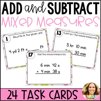 Add and Subtract Mixed Measures Task Cards