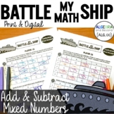 Add and Subtract Mixed Numbers Activity   Battle My Math S