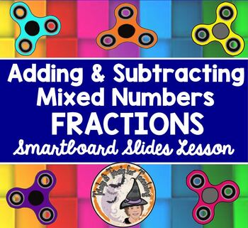 Adding and Subtracting Mixed Numbers Fractions Smartboard Lesson Add Subtract