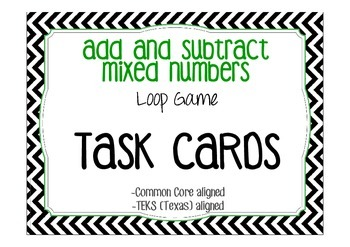 Add and Subtract Mixed Numbers Loop Game/Task Cards