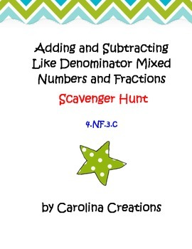 Add and Subtract Mixed Numbers with Like Denominators Scavenger Hunt 4.NF.3.C