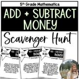 Add and Subtract Money Word Problems (Scavenger Hunt)