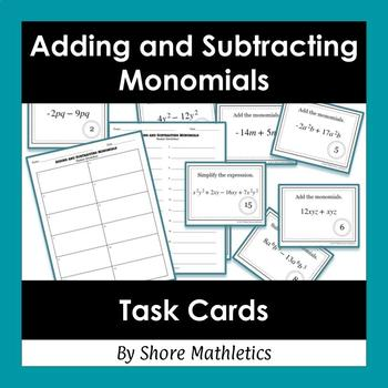 Add and Subtract Monomials aka Combine Like Terms Task Cards