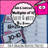 Add and Subtract Multiples of 10 Write the Room Math