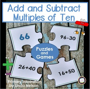 Add and Subtract Multiples of Ten ~ Games and Puzzles