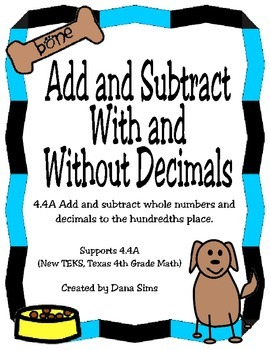 Add and Subtract Numbers With and Without Decimals (4th Grade Math TEKS)