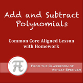 Add and Subtract Polynomials (Lesson Plan with Homework)