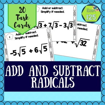 Add and Subtract Radicals Task Cards