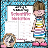 Add and Subtract Scientific Notation Adding and Subtracting Worksheet