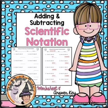 add and subtract scientific notation adding and subtracting worksheet - Adding And Subtracting Scientific Notation Worksheet