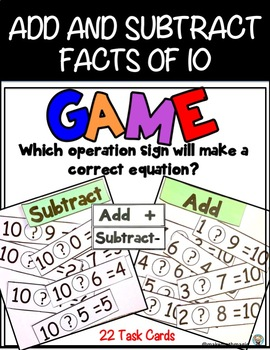 Add and Subtract Task Cards for Facts of 10