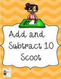 Add and Subtract Ten Scoot
