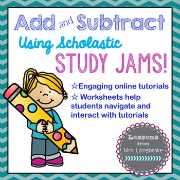 Add and Subtract with Study Jams! Freebie