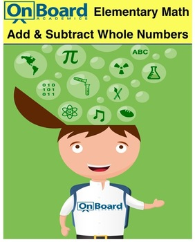 Add and Subtract Whole Numbers-Interactive Lesson