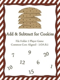 Add and Subtract for Cookies Game ~ 2.OA.B.2