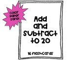 Add and Subtract to 20 16 Task Cards/ Flash Cards