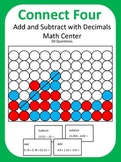 Add and Subtract with Decimals Math Center Game (Connect Four)
