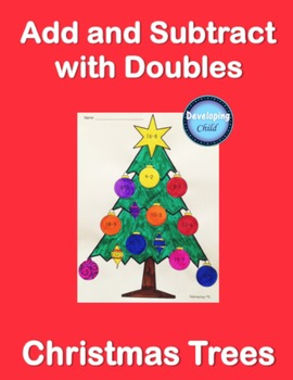 Add and Subtract with Doubles: Christmas Trees