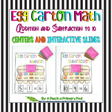 Add and Subtract within 10 (Egg Carton Math Centers and Interactive Slides)