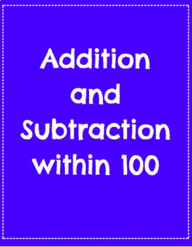 Add and Subtract within 100