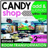 Add and Subtract within 1000    2nd Candy Shop Room Transformation