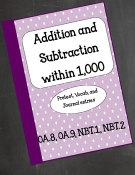 Common Core Add and Subtract within 1,000 Resource Kit: Journal, Vocab, Pretest