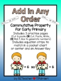 Add in any order - commutative property  - early elementary