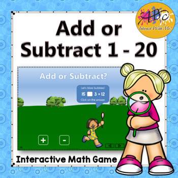 Add or Subtract 1 to 20 Interactive Math Game {bubbles}