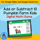 Add or Subtract 10 Pumpkin Farm Kids