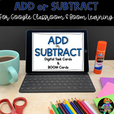 Add or Subtract Interactive Task Cards/BOOM Deck for Dista
