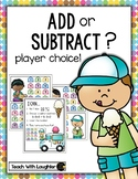 Add or Subtract? Roll and Choose (Ice Cream)
