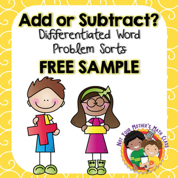 Add or Subtract? Word Problem Sort Free Sample