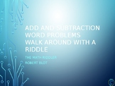 Add or Subtract Word Problems 20 or less Walk Around or Gallery Walk with Riddle