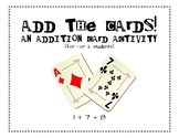 Add the Cards! (An Addition Card Activity)