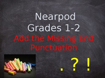 Add the Missing End Punctuation for Nearpod (compatible with Wonders)