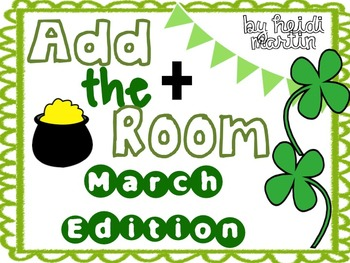 Add the Room {{March Edition}} ~ Addition Word Problems