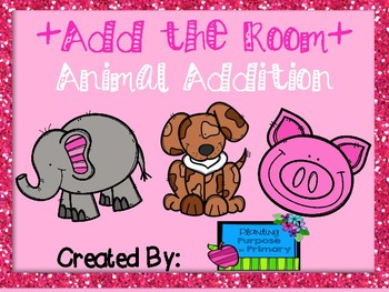 Add the Room (Write the Room-Math) Animal Edition