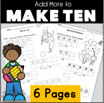 Add to Make 10 Draw more to make 10 Kindergarten Common Co