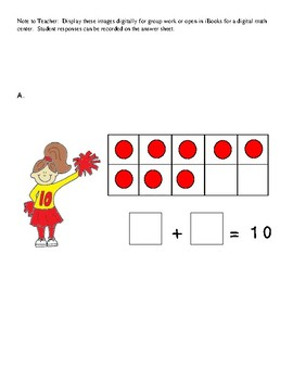 Add to Make Ten:  Math Center and Worksheet / Assessment  K.OA.4