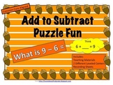 Add to Subtract Puzzle Fun! (Common Core Aligned)