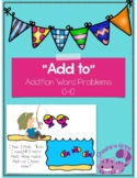 Add to addition word problems first grade 0-10