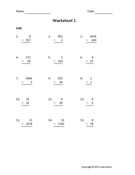 Add up to 4 digits to up to 4 digits (50 worksheets)