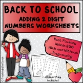 Adding 2 Digit Numbers Worksheets - Back to School Themed