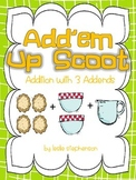 Add'em Up Scoot - Addition with 3 Addends