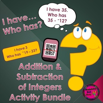 """Add and Subtract Integers  """"I have, who has""""  (QR and Non"""
