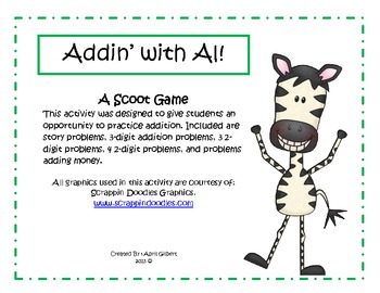 Addin' With Al! A Scoot game to review adding multi-digit numbers.